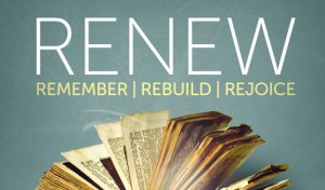 Renew: Remember | Rebuild | Rejoice