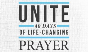 Unite: 40 Days of Life-Changing Prayer
