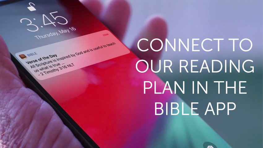 Connect to Our Reading Plan in the Bible App