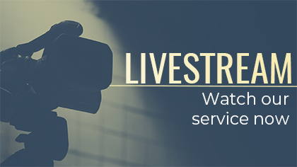 Livestream Watch Our Service Now